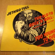 Discos de vinilo: JETHRO TUL, TOO OLD TO ROCK´N´ROLL, TOO YOUNG TO DIE, 76, CHRISALIS, SPAIN, LP. Lote 42059409