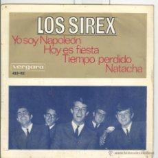 Discos de vinilo: LOS SIREX. NAPOLEÓN, HOY ES FIESTA ETC. VERGARA 1966. EP. Lote 42064930