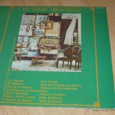 Discos de vinilo: EL VIEJO ORGANILLO. LA CALESERA, PICHI, EL RELICARIO,.... Lote 42068317