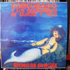 Discos de vinilo: CORCOBADO Y LOS CHATARREROS DE SANGRE Y CIELO LP TRIQUINOISE RITMO DE SANGRE. Lote 42068822