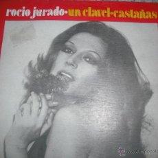 Discos de vinilo: ROCIO JURADO - UNO SE SUS MAYORES EXITOS - UN CLAVEL / CASTAÑAS - 1974 - SINGLE. Lote 42088922