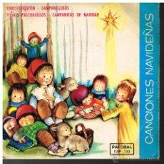 Discos de vinilo: CANCIONES DE NAVIDAD - CHIQUIRRIQUITÍN / CAMPANILLEROS / VAMOS PASTORCILLOS, ETC - EP 1966. Lote 42092625