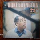 Discos de vinilo: DUKE ELLINGTON - 75TH ANNIVERSARY . Lote 42093166