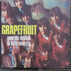 Discos de vinilo: GRAPEFRUIT - QUERIDA DELILAH - LA BOTA MUERTA - SINGLE 1968. Lote 42094796