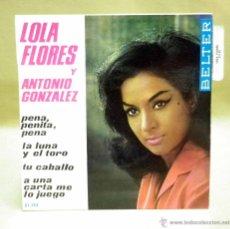 Discos de vinilo: DISCO DE VINILO, SINGLE, LOLA FLORES Y ANTONIO GONZALEZ, BELTER 51 122, VEO VISIONES. Lote 42119499