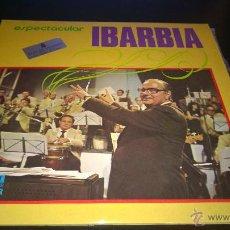 Discos de vinilo: ESPECTACULAR IBARBIA - NUEVO. Lote 42140388