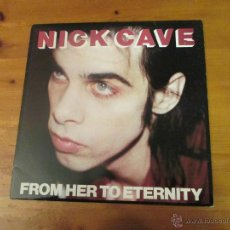 Discos de vinilo: NICK CAVE.LP. FROM HER TO ETERNITY. Lote 42156468