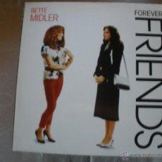 Discos de vinilo: BETTE MIDLER-FOREVER FRIENDS. Lote 42156707
