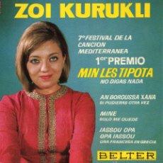 Discos de vinilo: ZOI KURUKLI - FESTIVAL MEDITERRANEO, EP, MIN LES TIPOTA (NO DIGAS NADA) + 3 , AÑO 1965. Lote 42164833