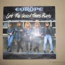 Discos de vinilo: EUROPE (MAXI) LET THE GOOD TIMES ROCK +2 TRACK AÑO 1988. Lote 42189427