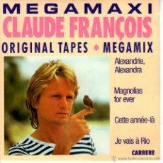 Discos de vinilo: MEGAMAXI CLAUDE FRANCOIS. Lote 42196030