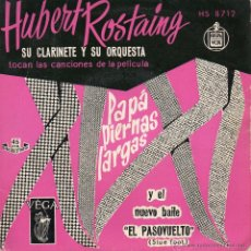 Discos de vinilo: HUBERT ROSTAING SU CLARINETE Y ORQUESTA - FILM PAPA PIERNAS LARGAS, EP, ESTO VA BIEN + 2 , AÑO 1959. Lote 42197087