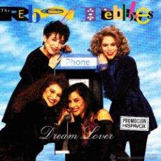 Discos de vinilo: THE REBEL PEBBLES-DREAM LOVER + PARTYTIME SINGLE VINILO 1991 (EU). Lote 42198468