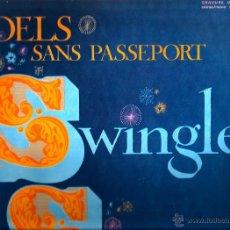 Discos de vinilo: LP SWINGLE SINGERS : NOELS SANS PASSEPORT . Lote 42209376