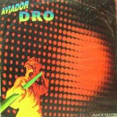 Discos de vinilo: AVIADOR DRO-AMOR INDUSTRIAL + ARQUITECTO ACERO + ENVASADOS AL VACIO MAXI SINGLE VINILO 1983 SPAIN. Lote 42223441