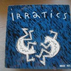Discos de vinilo: IRRATICS. Lote 42225276