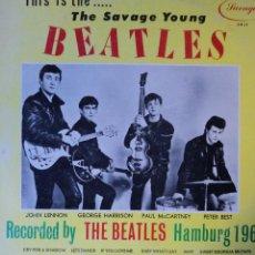 Discos de vinilo: THE BEATLES - THE SAVAGE YOUNG BEATLES - 1.ª EDICIÓN DE USA. Lote 42228668