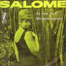 Discos de vinilo: SALOME, SG, YO CREO EN TI + 1 , AÑO 1965 PROMOCIONAL. Lote 42247645