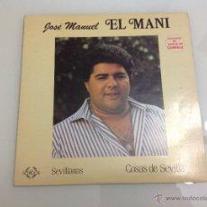 Discos de vinilo: JOSÉ MANUEL EL MANI SEVILLANAS COSAS DE SEVILLA VINILO. Lote 42254230
