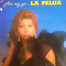 Discos de vinilo: LA PELUA - ASI SOY YO . LP . 1988 DISCOS MERCURIO . 21.003. Lote 42255279