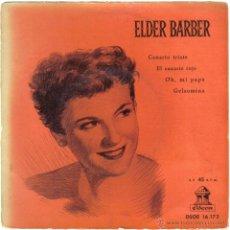 Discos de vinilo: ELDER BARBER. CANARIO TRISTE + 3. ODEON. LITERACOMIC.. Lote 42265877