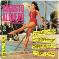 Discos de vinilo: AUGUSTO ALGERO. NUBES DE COLORES+ 3. BELTER 1962. Lote 42266117