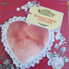 Discos de vinilo: LP - MANTOVANI - EL MAYOR REGALO ES EL AMOR (SPAIN, DECCA RECORDS 1981). Lote 42268072