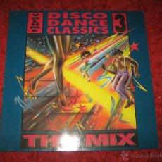 Discos de vinilo: DISCO DANCE CLASSICS , THE MIX, VOL 3, DIFICIL, BIEN CUIDADO, LP. Lote 42269535