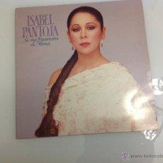 Discos de vinilo: ISABEL PANTOJA SE ME ENAMORA EL ALMA VINILO. Lote 42273502