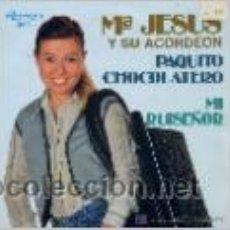 Discos de vinilo: INFANTILES - Mª JESUS Y SU ACORDEON / PAQUITO CHOCOLATERO / MI RUISEÑOR (SINGLE DE 1981) . Lote 42277943