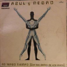 Discos de vinilo: VENDO MAXI-SINGLE DE AZUL Y NEGRO.. Lote 42278840