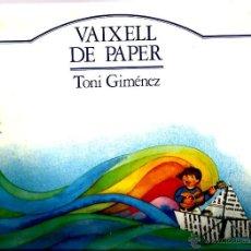 Discos de vinilo: LP TONI GIMENEZ : VAIXELL DE PAPER ( CANÇONS I TONADES PER A NENS I NENES ). Lote 42281670