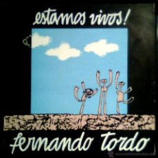 Discos de vinilo: FERNANDO TORDO - ESTAMOS VIVOS - PORTUGAL LP TLD 1977 - NEAR MINT / COMO NUEVO. Lote 42283778
