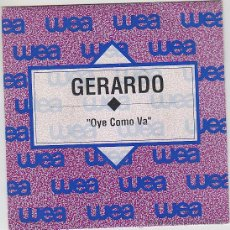 Discos de vinilo: GERARDO, OYE COMO VA , EDTADO POR ATLANTIS EN 1991. Lote 42286730