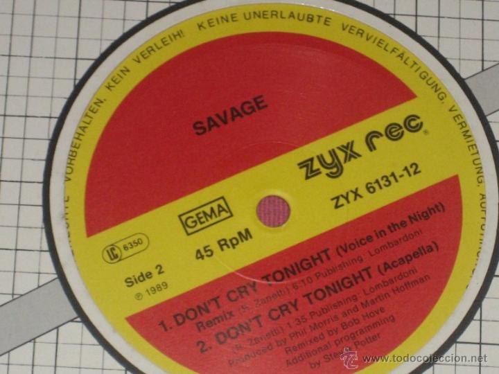 Discos de vinilo: SAVAGE, DON´T CRY TONIGHT REMIXES, FIRMADO por SAVAGE. CONFIRMADO. ITALO DANCE, DISCO - Foto 3 - 42288102
