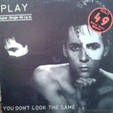 Discos de vinilo: MAGNIFICO LP DE PLAY - YOU DONT - LOOK - THE - SAME -. Lote 42299651