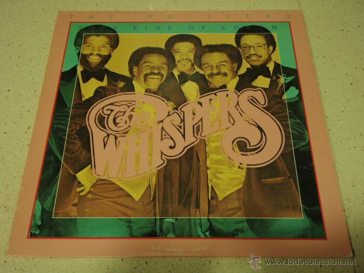 THE WHISPERS ( THIS KIND OF LOVIN' ) NEW YORK-USA 1981 LP33 SOUND OF LOS ANGELES RECORDS (Música - Discos - LP Vinilo - Funk, Soul y Black Music)