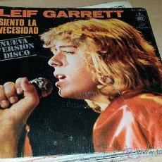 Discos de vinilo: LEIF GARRET - SIENTO LA NECESIDAD. Lote 42301582