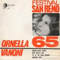 Disques de vinyle: ORNELLA VANONI - FESTIVAL SAN REMO 1965, EP, ABBRACCIAMI FORTE + 3 , AÑO 1965. Lote 42301621
