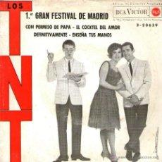 Discos de vinilo: LOS T.N.T. - TNT - EP SINGLE VINILO 7'' - 4 TRACKS: CON PERMISO DE PAPÁ + 3 - RCA VICTOR 1963. Lote 42302033