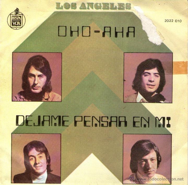 """LOS ANGELES - SINGLE VINILO 7"""" - EDITADO EN FRANCIA - OHO AHA + DÉJAME PENSAR EN MI (Música - Discos - Singles Vinilo - Grupos Españoles de los 70 y 80)"""