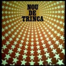 Discos de vinilo: LA TRINCA - NOU DE TRINCA - SPAIN LP ARIOLA 1981 - COMO NUEVO NEAR MINT GATEFOLD. Lote 42302660