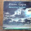 Discos de vinilo: KEVIN COYNE - BLAME IT ON THE NIGHT . Lote 42307694