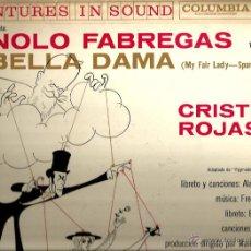 Discos de vinilo: LP MI BELLA DAMA ( MY FAIR LADY EN ESPAÑOL ) CANTAN MANOLO FABREGAS Y CRISTINA ROJAS. Lote 42311158