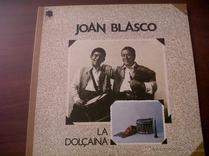 LP JOAN BLASCO-LA DOLÇAINA-EDIGSA 1979-DANSA DEL MAESTRAT-CRIDA DE VESPRES-DANSA DE RIOLA-MOIXARANGA (Música - Discos de Vinilo - Maxi Singles - Country y Folk)