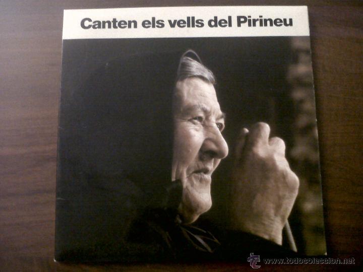 LP CANTEN ELS VELLS DEL PIIRINEU-AUVI 1982-CONTIENE LETRAS-DITJOSA PRIMAVERA-CANÇONS DE RONDA.... (Música - Discos de Vinilo - Maxi Singles - Country y Folk)
