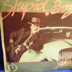 Discos de vinilo: UXV TONI CASAL STUPID BOY MAXI SINGLE ESPECIAL 1982 ELECTRONICO POP DISCO CHICO STUPIDO. Lote 42318467