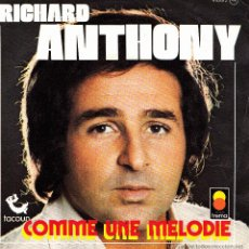 Vinyl records - RICHARD ANTHONY-COMME UNE MELODIE + NATHALIE SINGLE VINILO (FRANCE) - 42324754