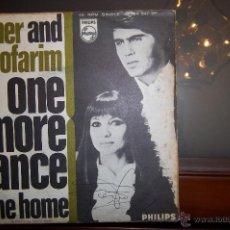Discos de vinilo: ESTHER AND ABI OFARIM -PHILIPS,1968 - ONE MORE DANCE / GONE HOME.. Lote 42329982