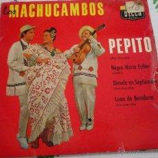 Discos de vinilo: DISCO ,MACHUCAMBOS,PEPITO. Lote 42335920